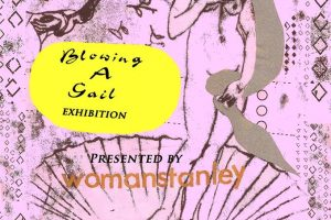 Blowing a Gail… new exhibition coming soon this December